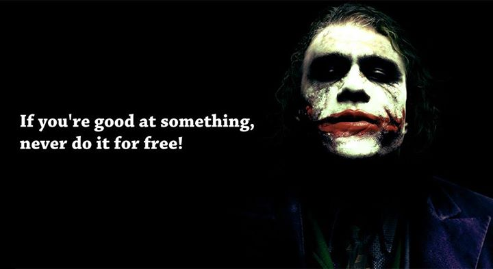 if you re good at something never do it for free 10ways