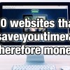 10 websites that will save you time & therefore money